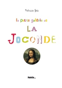Patricia Geis - La petite galerie de la Joconde.