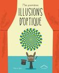 Patricia Geis - Mes premières illusions d'optique.