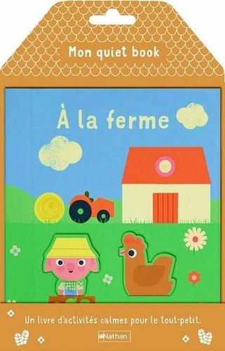 Patricia Geis - Mon quiet book à la ferme.