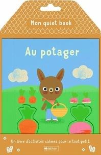 Patricia Geis - Mon quiet book au potager.