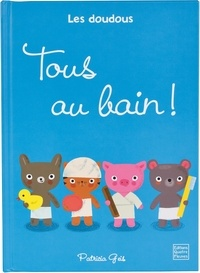 Patricia Geis - Tous au bain !.