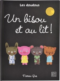 Patricia Geis - Un bisou et au lit !.