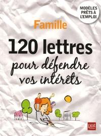 Patricia Gendrey - Famille, 120 lettres pour défendre vos intérêts.