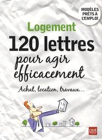 Patricia Gendrey - Logement, 120 lettres pour agir efficacement.