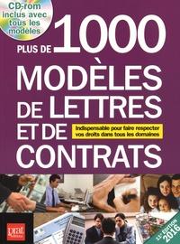 Patricia Gendrey et Gwendoline Aubourg - Plus de 1 000 modèles de lettres et de contrats 2016 - Indispensable pour faire respecter vos droits dans tous les domaines. 1 Cédérom