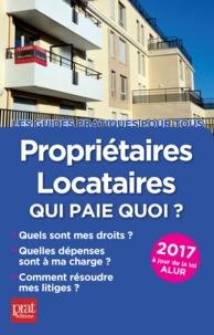 Patricia Gendrey - Propriétaires, locataires - Qui paie quoi ?.