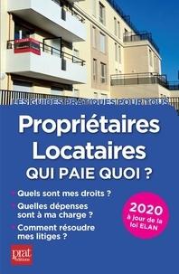 Téléchargement de livres sur iphone gratuitement Propriétaires-locataires  - Qui paie quoi ? en francais par Patricia Gendrey PDF FB2 iBook