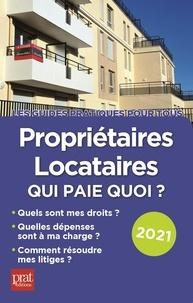 Patricia Gendrey - Propriétaires locataires - Qui paie quoi ?.