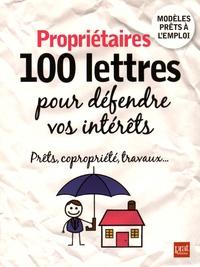 Patricia Gendrey - Propriétaires - 100 lettres pour défendre vos intérêts.