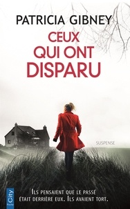 Patricia Gibney - Ceux qui ont disparu.