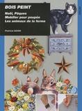 Patricia Gohin - Bois peint - Pâques, Noël, mobilier pour poupées, Les animaux de la ferme.