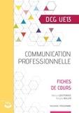 Patricia Gouttefarde et François Muller - Communication professionnelle DCG 13 - Fiches de cours.