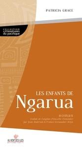 Patricia Grace - Les enfants de Ngarua.