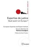 Patricia Grandjean - Expertise de justice - Quel avenir en Europe ?.
