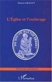 Patricia Gravatt - L'Eglise et l'esclavage.