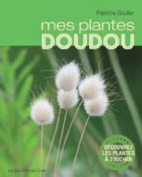 Patricia Grolier - Mes plantes doudou.