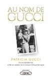 Patricia Gucci - Au nom de Gucci.