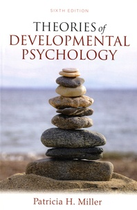 Patricia H. Miller - Theories of Developmental Psychology.
