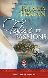 Patricia Hagan - Folies et passions.