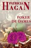 Patricia Hagan - Poker de dames.