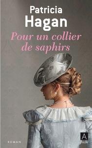 Patricia Hagan - Pour un collier de saphirs.
