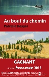 Patricia Hespel - Au bout du chemin....