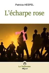 Patricia Hespel - L'écharpe rose.
