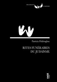 Patricia Hidiroglou - Rites funéraires du judaïsme.