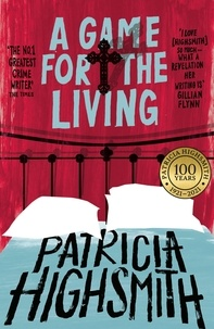 Patricia Highsmith - A Game for the Living - A Virago Modern Classic.