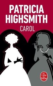 Patricia Highsmith - Carol - Les eaux dérobées.