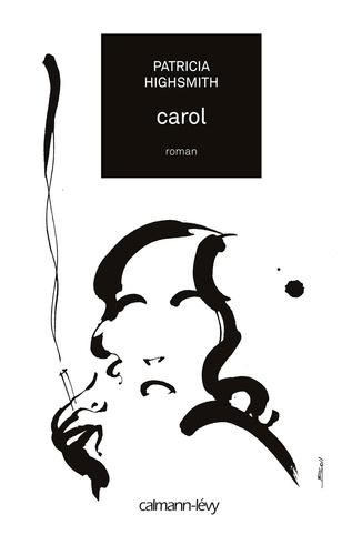Patricia Highsmith - Carol.