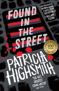 Patricia Highsmith - Found in the Street - A Virago Modern Classic.