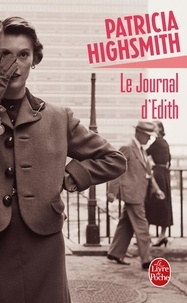Patricia Highsmith - Le journal d'Edith.