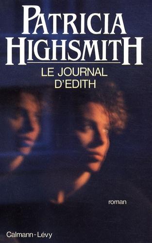 Patricia Highsmith - Le journal d'Edith.
