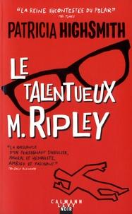 Patricia Highsmith - Le talentueux M. Ripley.