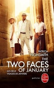 Patricia Highsmith - Les Deux Visages de janvier.