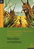 Patricia Highsmith et Edgar Allan Poe - Nouvelles animalières.