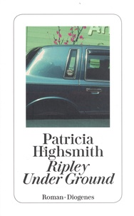 Patricia Highsmith - Ripley Under Ground.