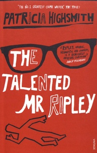 Patricia Highsmith - The Talented Mr Ripley.
