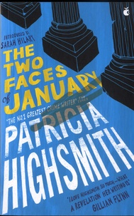 Patricia Highsmith - The Two Faces of January.