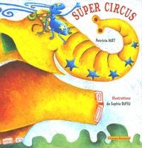 Patricia Huet - Super circus.