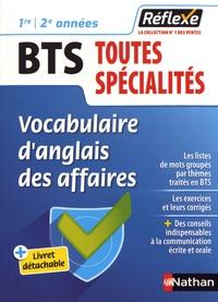 Patricia Janiaud-Powell - Vocabulaire d'anglais des affaires BTS toutes spécialités 1re et 2e années.