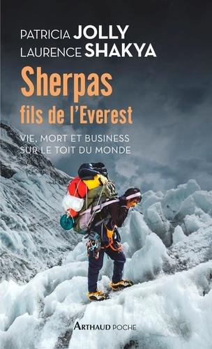 Sherpas, fils de l'Everest. Vie, mort et business sur le Toit du monde