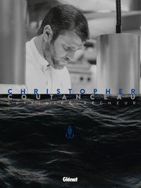 Patricia Khenouna - Christopher Coutanceau, cuisinier pêcheur.
