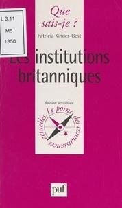 Patricia Kinder-Gest et Anne-Laure Angoulvent-Michel - Les institutions britanniques.