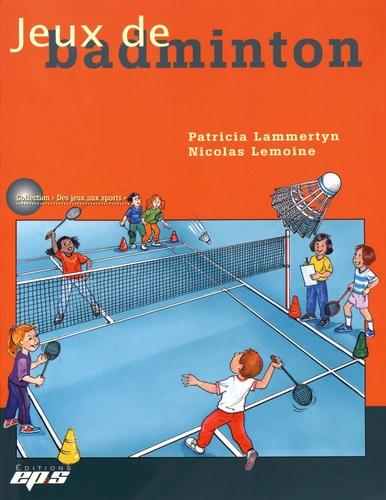 Patricia Lammertyn et Nicolas Lemoine - Jeux de badminton.