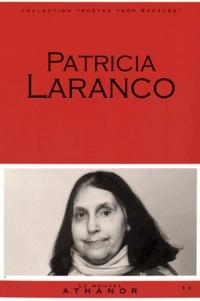 Patricia Laranco - Patricia Laranco - Portrait, bibliographie, anthologie.