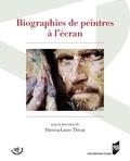 Patricia-Laure Thivat - Biographies de peintres à l'écran.