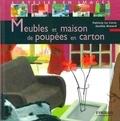 Patricia Le Corre et Aurélie Renard - Meubles et maisons de poupées en carton.