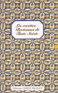 Patricia Le Merdy - Les recettes Bretonnes de Tante Soizic.
